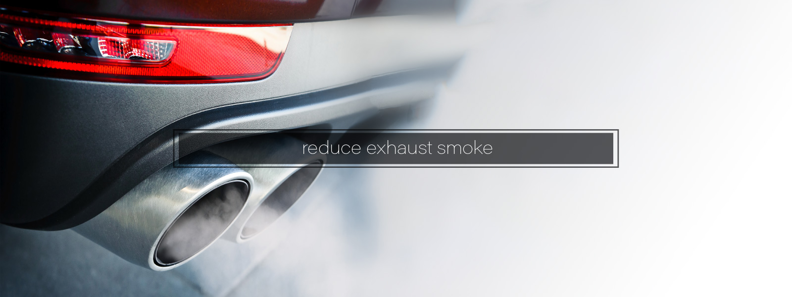 Reduce Exhaust Smoke